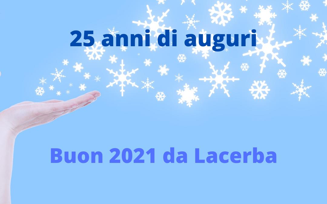 BUON FINE ANNO E FELICE 2021 DA LACERBA