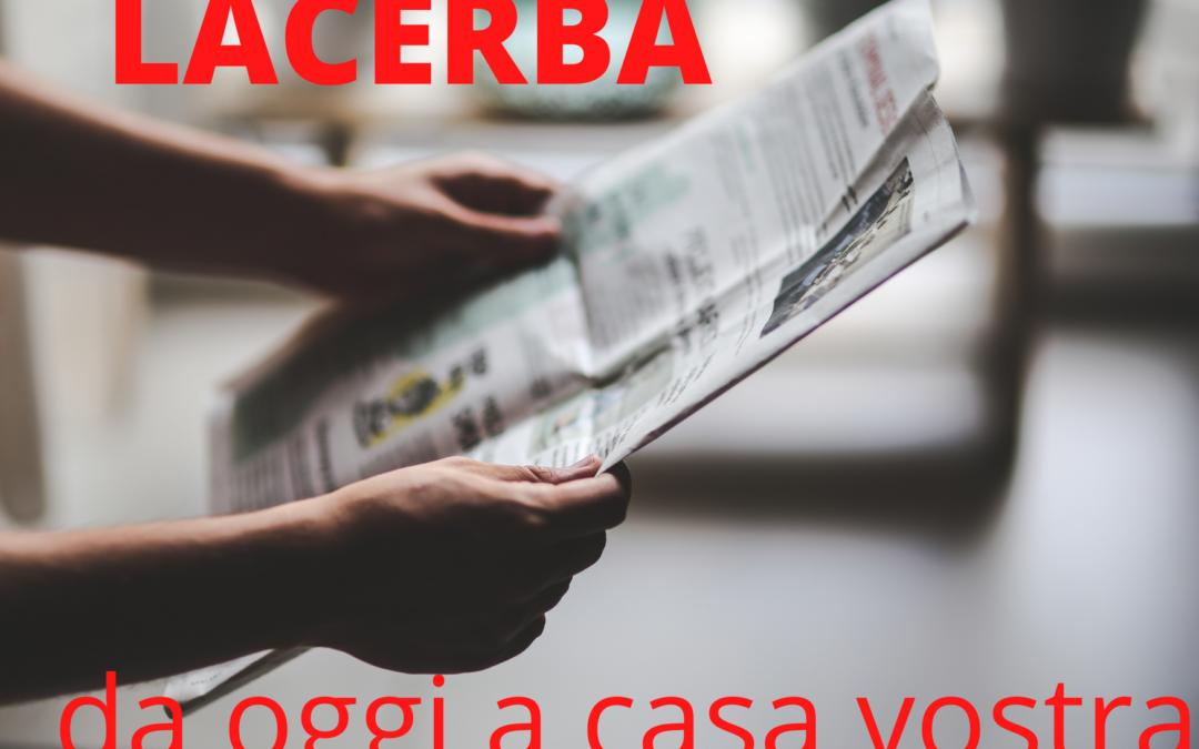 AREA VESTINA: ABBONAMENTO  LACERBA, EDIZIONE CARTACEA A CASA VOSTRA